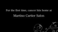 cancer hits martino cartier salon